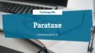 Fachbegriffe - Parataxe