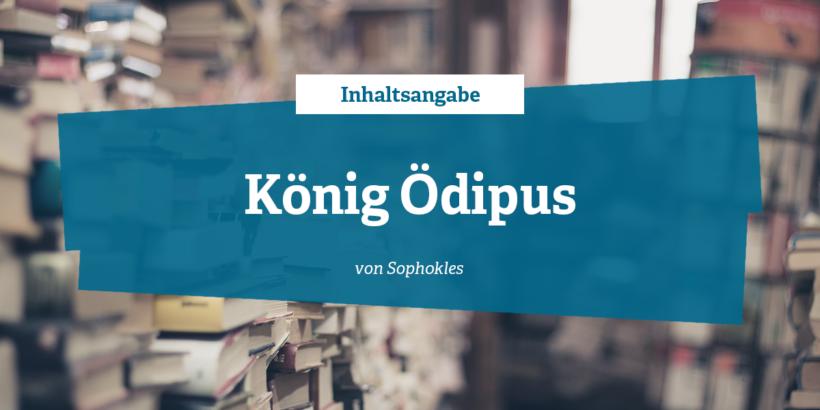 Inhaltsangabe - König Ödipus von Sophokles