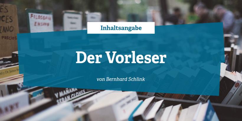 Inhaltsangabe - Der Vorleser von bernhard Schlink
