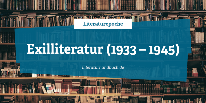 Epochen Exilliteratur 1933 1945 Literaturhandbuchde