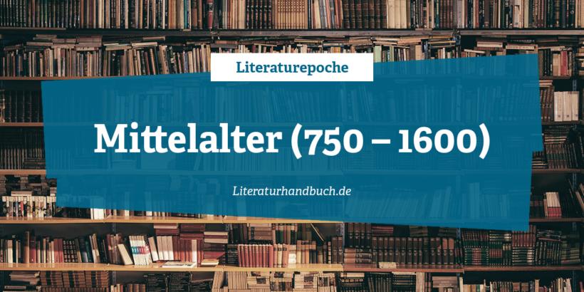 Literaturepoche - Mittelalter