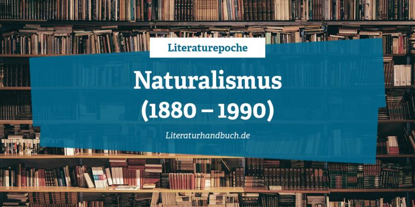 Literaturepoche - Naturalismus
