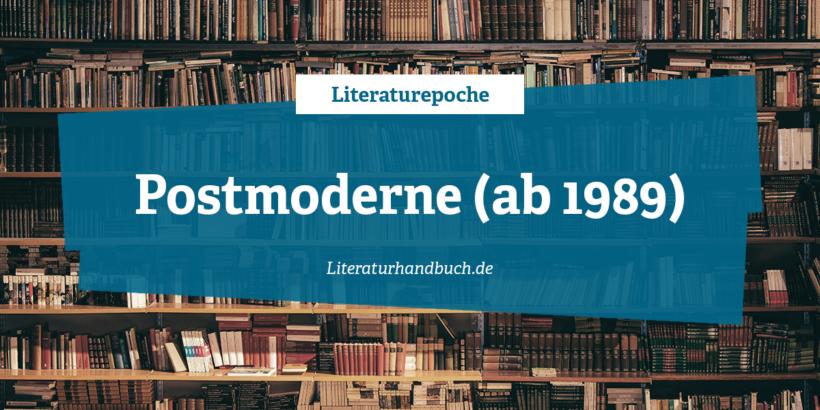 Literaturepoche - Postmoderne