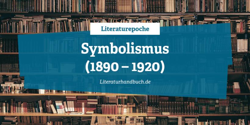 Literaturepoche - Symbolismus