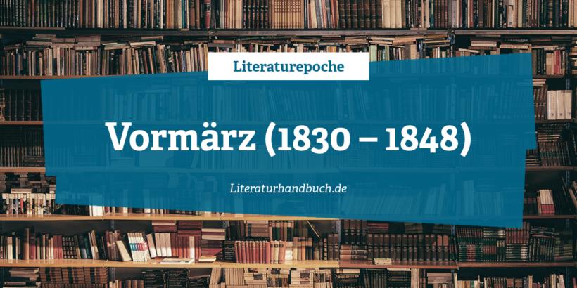 Literaturepoche - Vormärz