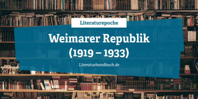 Literaturepoche - Weimarer Republik