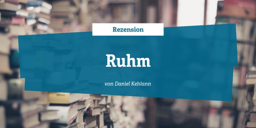 Rezension Ruhm Von Daniel Kehlmann Literaturhandbuchde