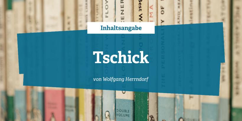 Inhaltsangabe zu Tschick von Wolfgang Herrndorf