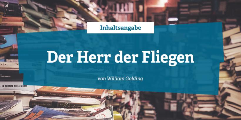 Inhaltsangabe zu der Herr der Fliegen von William Golding