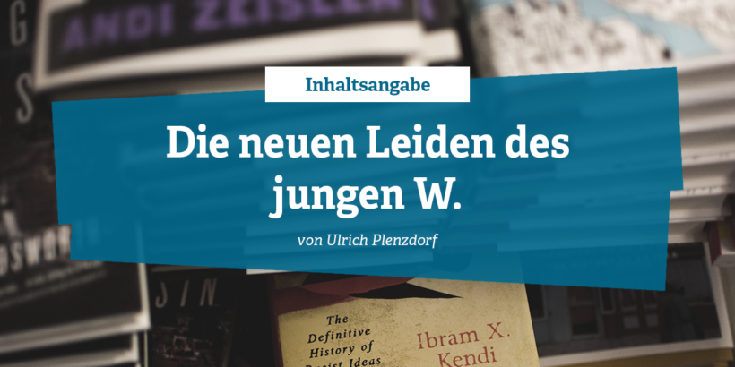Rezension zu Die neuen leiden des jungen W von Ulrich Plenzdorf